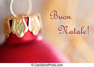 Christmas Ball with Buon Natale - Macro of a Red Christmas...