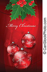 Christmas balls on red with holly berry & text