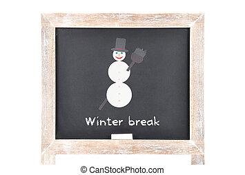 Christmas break with snowman on blackboard