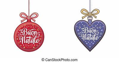 Buon Natale - Italian Christmas.