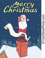 Christmas card of funny Santa Claus reading a long scroll standing on a chimney in snowy night city. Vector character illustration.