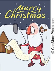 Christmas card of funny Santa Claus in glasses reading a long scroll next to a small house. Vector character illustration.
