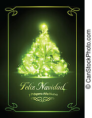 "Warmly sparkling Christmas tree on dark green background of 5x7 inch, with the text ""Feliz Navidad y Pr?spero A?o Nuevo"", Spanish for ""Merry Christmas and a Happy New Year""."