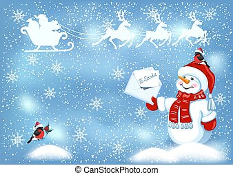 Christmas card with funny Snowman in Santa cap with letter for Santa Claus against winter snow background, bullfinches and Santa Claus in sleigh with reindeer team flying in the sky.