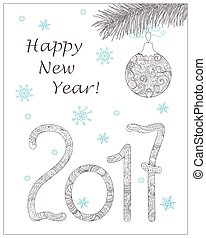 Christmas card with hand drawn decorated 2017 and ball