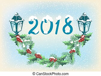 "Christmas card with lanterns on the snowfall background in retro style with inscription ""2018"" and garland with holly berries"
