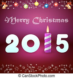 Christmas card with the inscription 2015 and burning purple cand