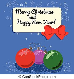 Christmas card with three balls, studded snow.