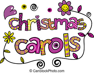 A hand drawn doolde cartoon text which says CHRISTMAS CAROLS.