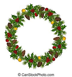 Christmas colorful wreath with holly, pine cones, balls and branches of Christmas tree.