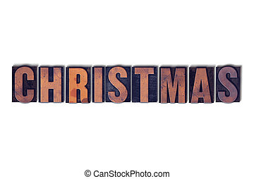 Christmas Concept Isolated Letterpress Word
