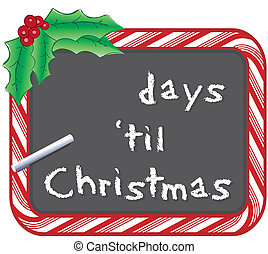 Christmas Count Down - Fill in the days until Christmas on ...