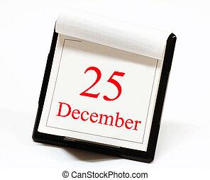 Christmas day - A desktop calendar turned to Christmas day...