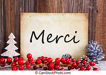 Christmas Decoration, Paper With Text Merci Means Thank You