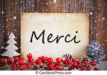 Christmas Decoration, Paper With Text Merci Means Thank You, Snow
