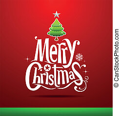 Christmas Greeting Card. Merry Christmas lettering, vector...
