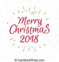 Christmas greeting card with label consisting sign Merry Christmas 2018