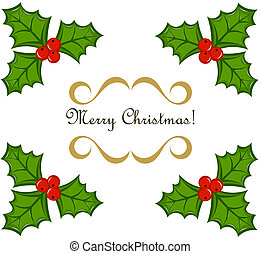 Christmas holly frame - Holly berry vector Christmas frame