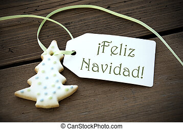 Christmas Label with Feliz Navidad - A Christmas Tree Cookie...