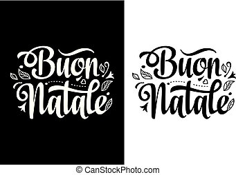 christmas lettering buon natale christmas template - How To Say Merry Christmas In Italian