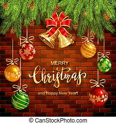 Christmas Lettering on Brick Wall Background with Golden Bells and Balls
