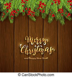 Christmas Lettering on Wooden Background with Berries