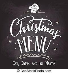 Christmas menu on chalkboard background