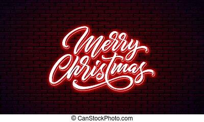Christmas neon handwritten lettering.