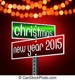 Christmas, New Year 2015 Road Sign