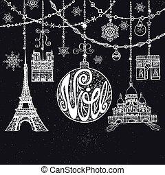 Christmas, Noe card. Garlands, ball, paris landmark. Chalk...