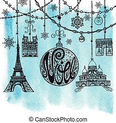 Christmas, Joyeux Noel greeting card with garlands, Ball with handwriting lettering, paris landmark symbols, Eiffel tower. Holiday, New year Vintage vector. Winter decoration, snowflakes. Watercolor background