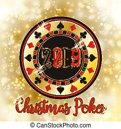 Christmas Poker chip, New 2019 Year background, vector...