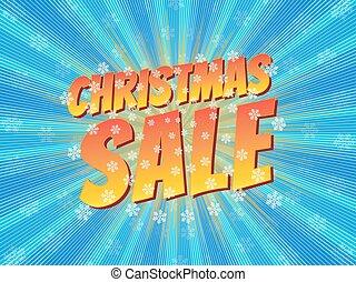 Christmas sale, wording in comic speech bubble on burst background