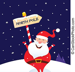 Christmas Santa on north pole - A sign of North pole with...