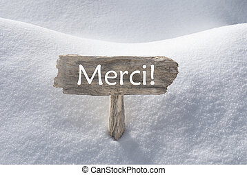 Christmas Sign With Snow Merci Means Thank You