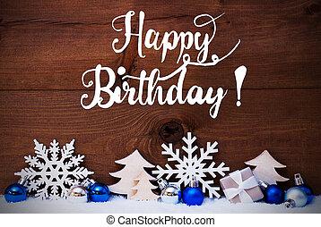 Christmas Tree, Blue Ball, Snow, Calligraphy Happy Birthday