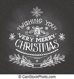 Christmas wishes hand-lettering with chalk - Vintage hand-...