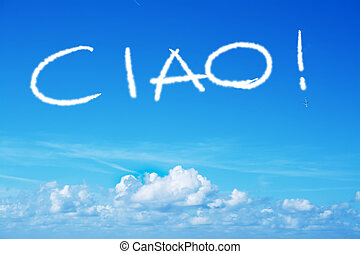 ciao written in the sky with an airplane