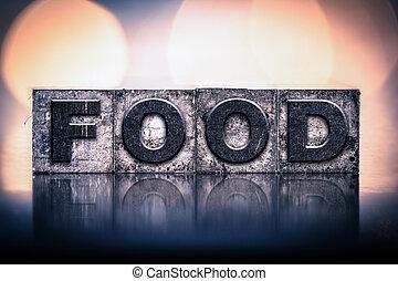 cibo, vendemmia, concetto, tipo, letterpress