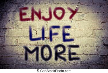 cieszyć się, życie, pojęcie, więcej