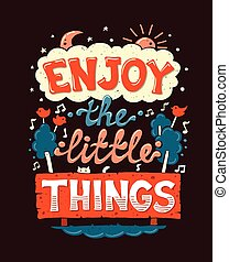 cieszyć się, mały, rzeczy, -, motywacja, afisz, cytat