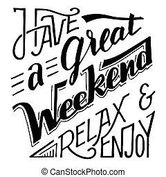cieszyć się, tytuł, wielki, rozluźnić, mieć, weekend