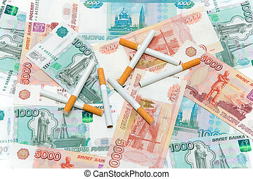 Cigarettes and rubles. Expensive habits.