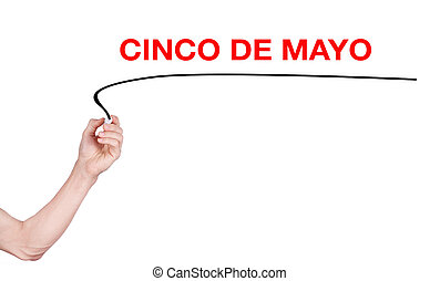 Cinco De Mayo word write by woman hand holding highlighter pen