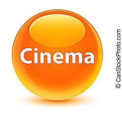 Cinema glassy orange round button