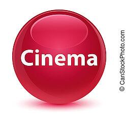 Cinema glassy pink round button
