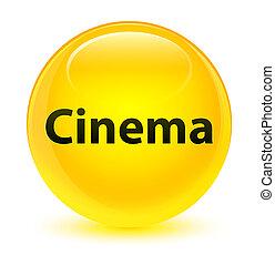 Cinema glassy yellow round button