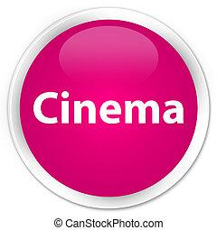Cinema premium pink round button