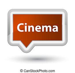 Cinema prime brown banner button