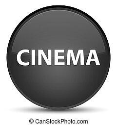 Cinema special black round button